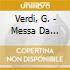 Verdi, G. - Messa Da Requiem -Cr- (2 Cd)