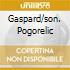 GASPARD/SON. POGORELIC