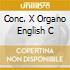 CONC. X ORGANO ENGLISH C