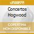 CONCERTOS HOGWOOD