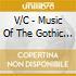 V/C - Music Of The Gothic Era