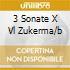 3 SONATE X VL ZUKERMA/B