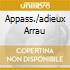 APPASS./ADIEUX ARRAU