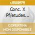 CONC. X PF/ETUDES ARRAU