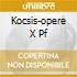 KOCSIS-OPERE X PF
