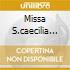 MISSA S.CAECILIA PRESTON/A