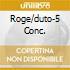 ROGE/DUTO-5 CONC.