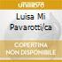 LUISA MI PAVAROTTI/CA