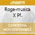 ROGE-MUSICA X PF.