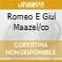 ROMEO E GIUL MAAZEL/CO