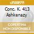 CONC. K. 413 ASHKENAZY