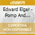 Edward Elgar - Pomp And Circumstance Marches 1-5
