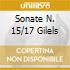 SONATE N. 15/17 GILELS
