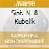 SINF. N. 8 KUBELIK