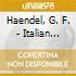 Haendel, G. F. - Italian Cantatas