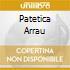 PATETICA ARRAU