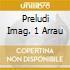 PRELUDI IMAG. 1 ARRAU