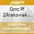 CONC PF 2/KRAKOWIAK ARRAU