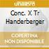 CONC. X TR HANDERBERGER