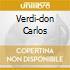 VERDI-DON CARLOS