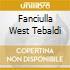 FANCIULLA WEST TEBALDI