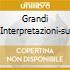 GRANDI INTERPRETAZIONI-SU