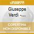 Giuseppe Verdi - Favorite Italian Opera