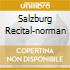 SALZBURG RECITAL-NORMAN