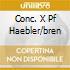 CONC. X PF HAEBLER/BREN
