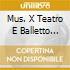 MUS. X TEATRO E BALLETTO MARRINER/ZI