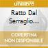 RATTO DAL SERRAGLIO DAVIS/EDA