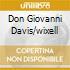 DON GIOVANNI DAVIS/WIXELL