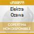 ELEKTRA OZAWA
