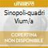 SINOPOLI-QUADRI VIUM/A