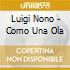 Nono - Como Una Ola - Pollini/abbado