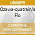 OZAWA-QUATRAIN/A FLO