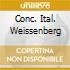 CONC. ITAL. WEISSENBERG
