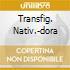 TRANSFIG. NATIV.-DORA