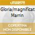 GLORIA/MAGNIFICAT MARRIN