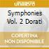 SYMPHONIES VOL. 2 DORATI