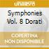 SYMPHONIES VOL. 8 DORATI