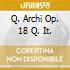Q. ARCHI OP. 18 Q. IT.