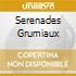 SERENADES GRUMIAUX