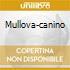 MULLOVA-CANINO