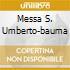 MESSA S. UMBERTO-BAUMA
