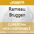 RAMEAU BRUGGEN