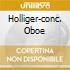 HOLLIGER-CONC. OBOE