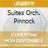 SUITES ORCH. PINNOCK