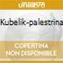 KUBELIK-PALESTRINA