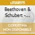 Beethoven & Schubert - Streichquartette